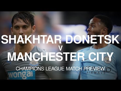 Shakhtar Donetsk v Manchester City - Champions League Match Preview