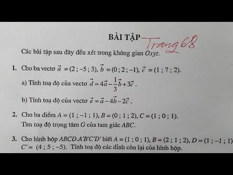 Giải bài tập Hình học 12 trang 68 / Hệ tọa độ trong không gian