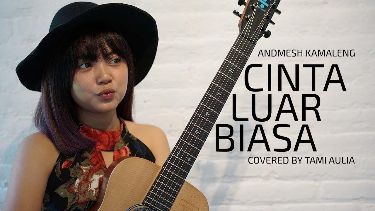 Cinta Luar Biasa cover by Tami Aulia Live Acoustic #