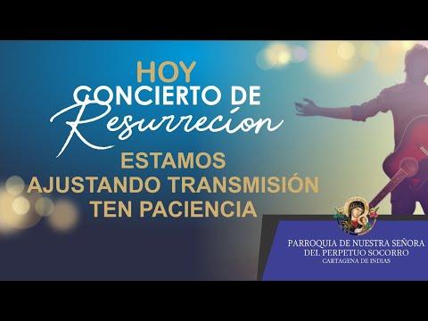 CONCIERTO DE RESURRECCIÓN