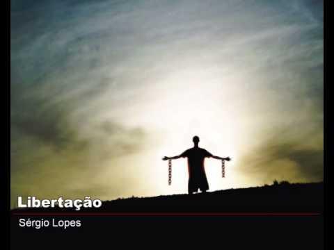 Libertação - Sérgio Lopes
