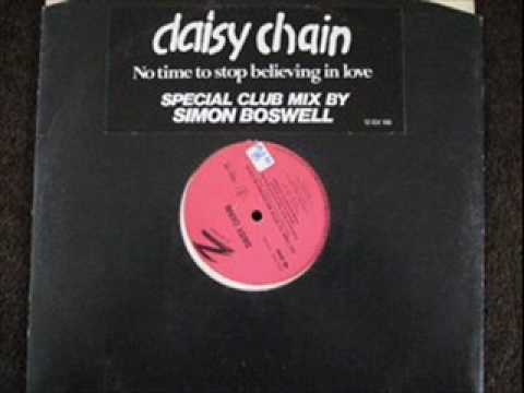 Daisy Chain No Time To Stop Believing In Love