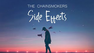 The Chainsmokers - Side Effects (Lyrics) ft. Emily Warren