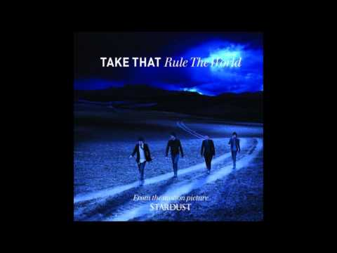 Rule The World - Take That (Audio)