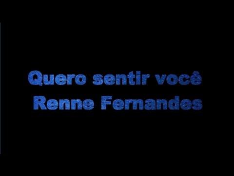 Karaoke - Quero sentir você - Renne Fernandes