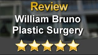 William Bruno Plastic Surgery West Hollywood Wonderful  Five Star Review by Lolita V.