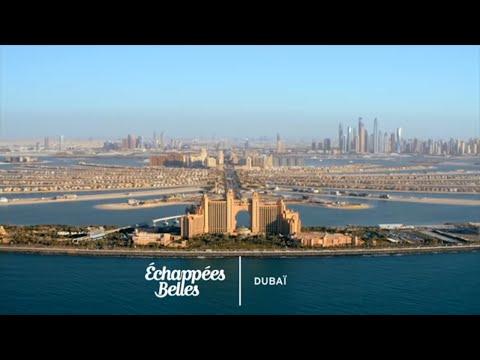 Dubaï, la démesure - Échappées belles