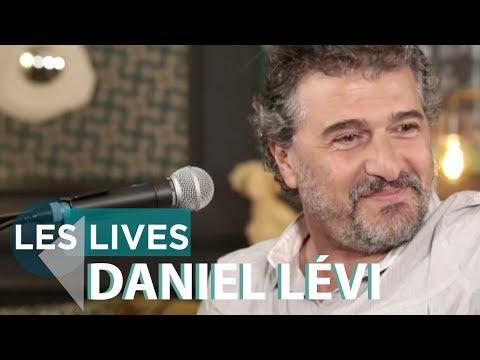 Daniel Lévi - Un jour se lève (live)