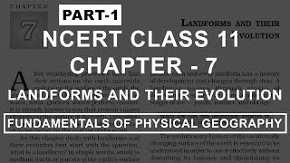 Landforms and their Evolution - Chapter 7 Geography NCERT Class 11
