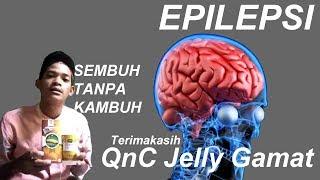 Pengobatan Epilepsi Tanpa Kambuh Lagi - Testimoni QnC Jelly Gamat.