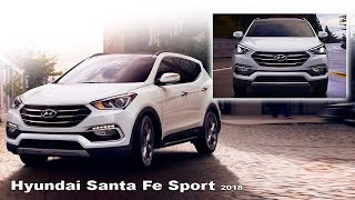 Hyundai Santa Fe Sport 2018 - interior and Exterior | NEW SUV Hyundai