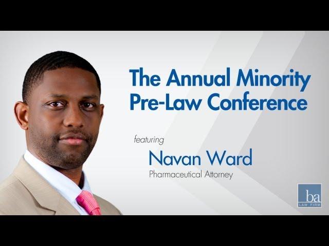 Navan Ward on The Annual Minority Pre-Law Conference