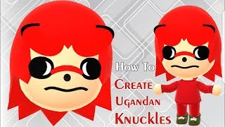 Mii Maker: How To Create Ugandan Knuckles!