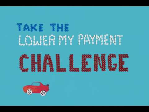 """Take the """"Lower my Payment"""" Challenge"""