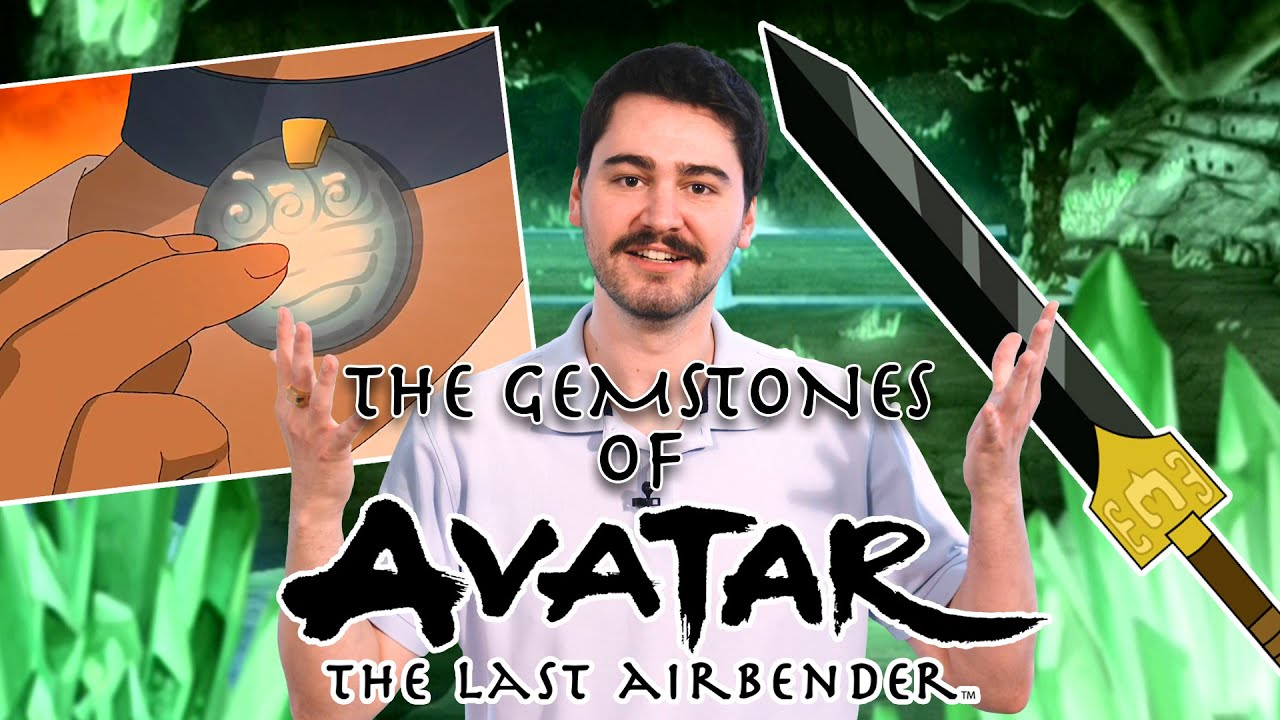 The Gemstones of Avatar: The Last Airbender