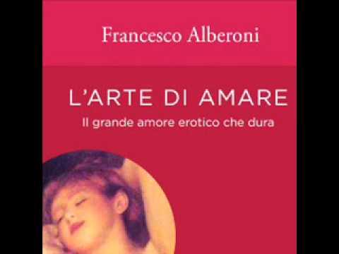 FRANCESCO ALBERONI (libro_ L'ARTE DI AMARE) PARTE 2 FRANCESCO GESUALDI DALLE 10 ALLE 12 RADIO IES