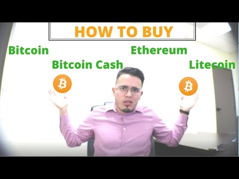 How To Buy Bitcoin, Bitcoin Cash, Ethereum, And Litecoin (Step By Step)