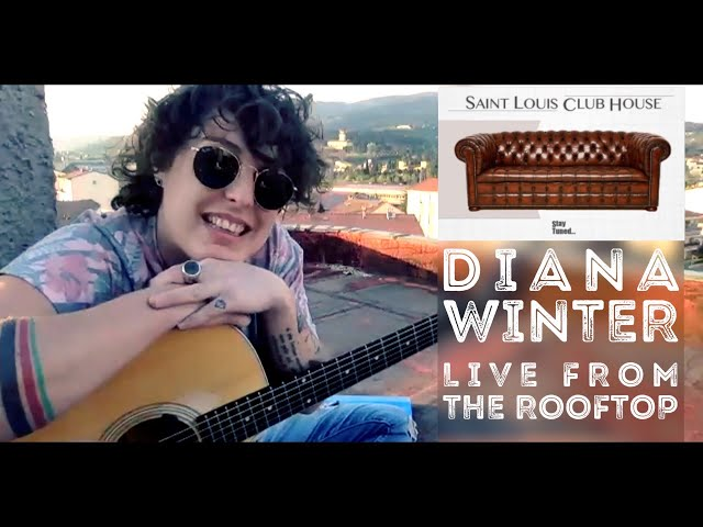 Diana Winter - Live from the rooftop | Saint Louis Club House