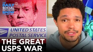 Why Did We Fight A War Over the Mail? | The Daily Social Distancing Show