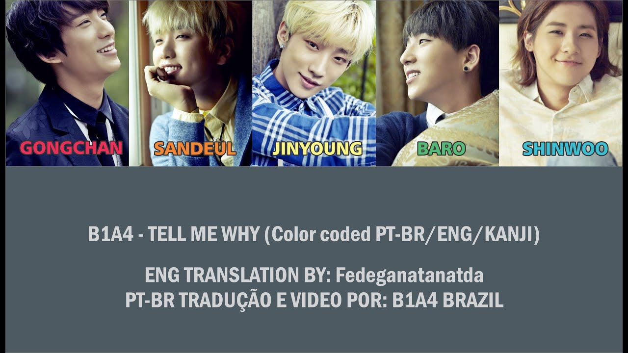 B1A4 - Tell Me Why (color coded PT-BR/ENG/KANJI)