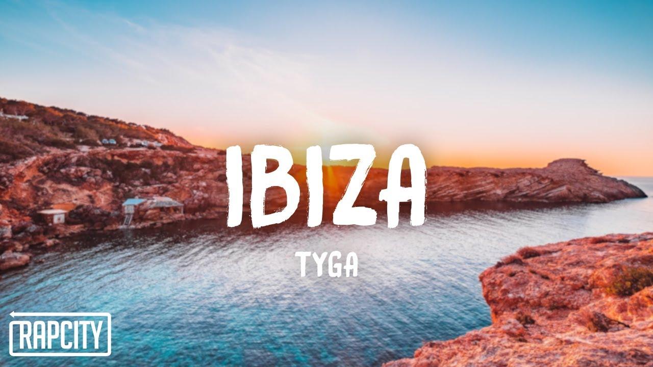 Download Tyga - Ibiza (Lyrics)