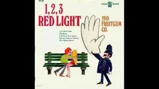 1910 Fruitgum Company 1 2 3 Red Light