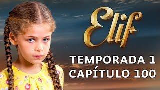 Elif Temporada 1 Capítulo 100 | Español
