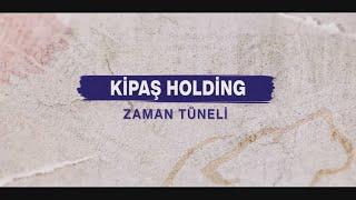 Kipaş Holding Tanıtım Filmi