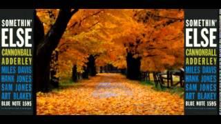 Cannonball Adderley & Miles Davis Autumn Leaves