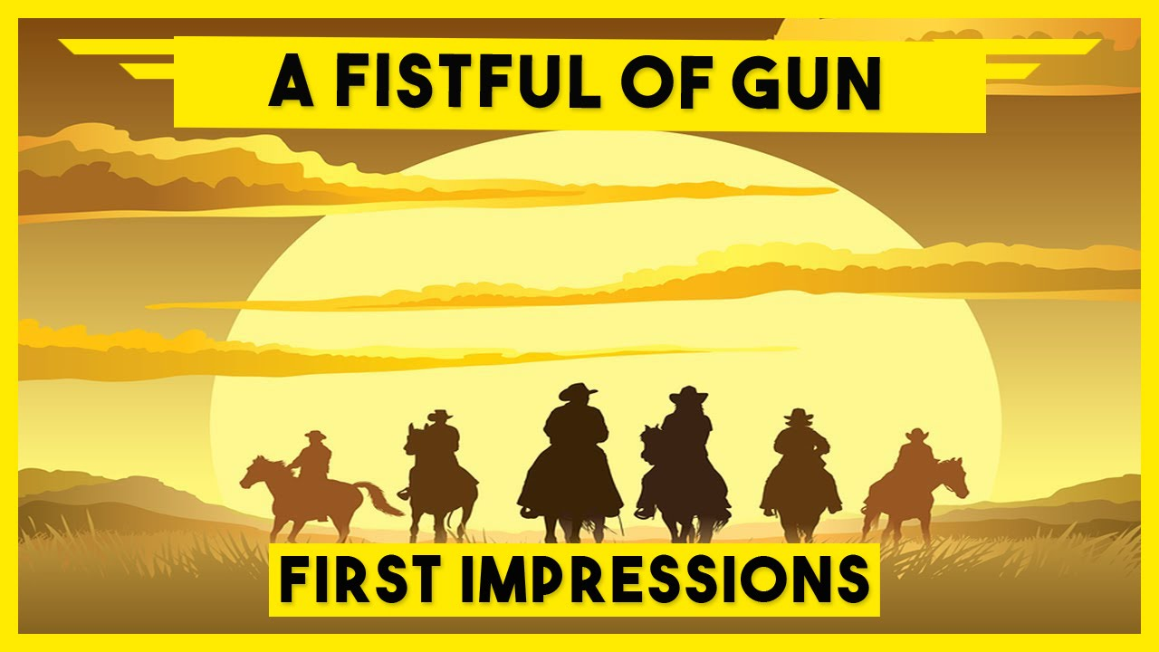 A Fistful of Gun Gameplay - Let's Play A Fistful of Gun - A Fistful of Gun Gameplay PC on Steam ...