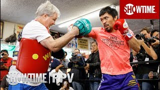 Manny Pacquiao and Freddie Roach Workout | SHOWTIME PPV
