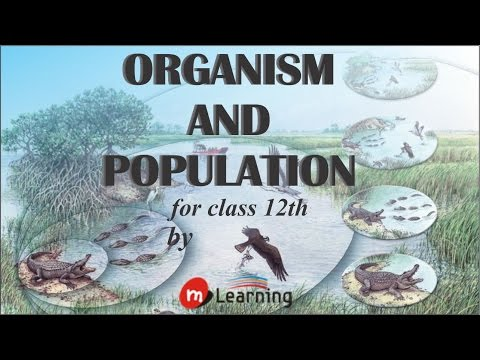Organism And Population - 01For Class 12th and AIPMT