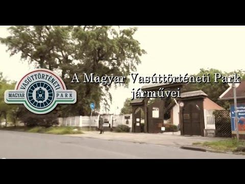 A Magyar Vasúttörténeti Park járművei
