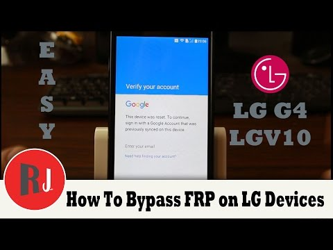 How to Bypass FRP Google Account Previously Synced on LG devices LG V10, LG G4
