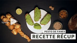 Pesto de Fanes - Recette récup'