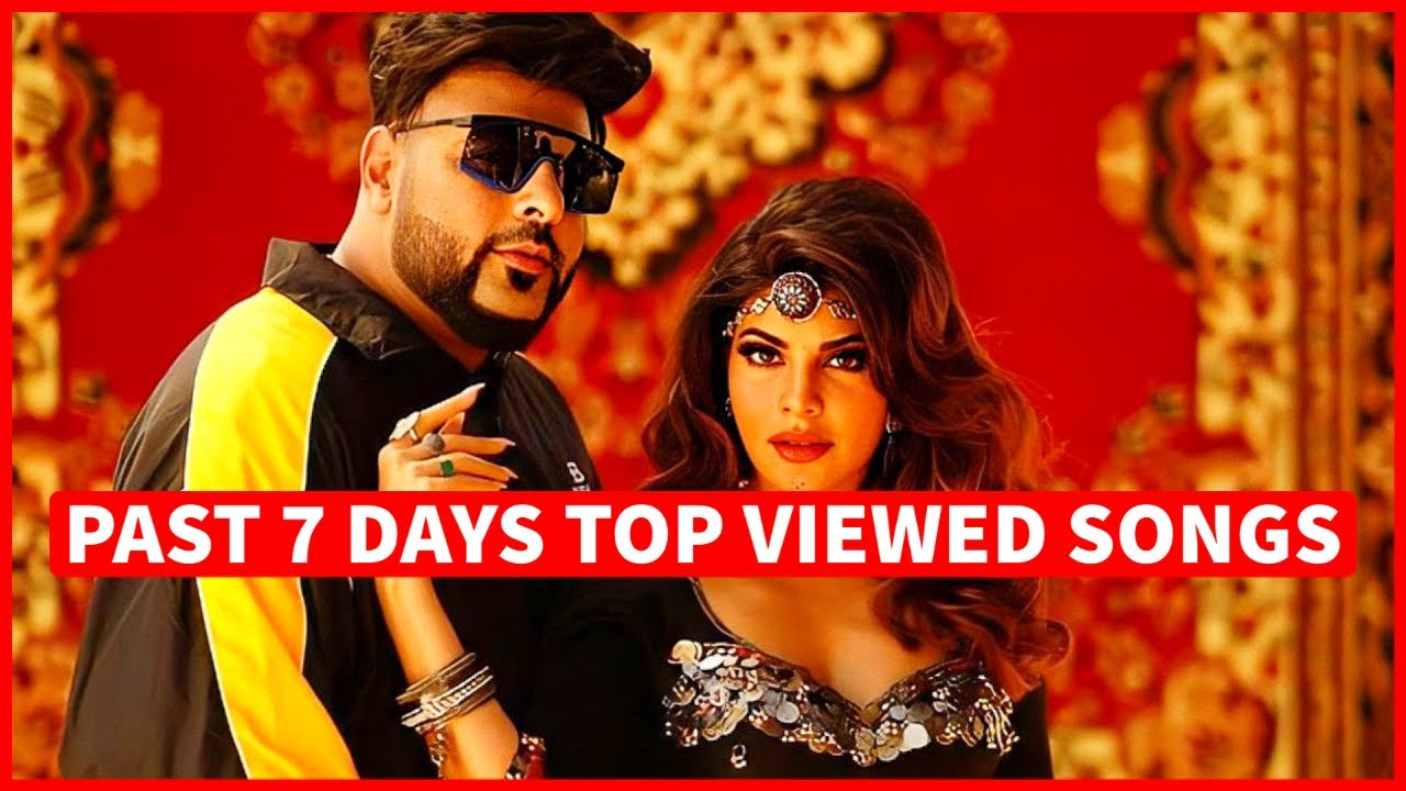 Past 7 Days Most Viewed Indian Songs on Youtube [14 June 2021]