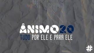 Ânimo 20 - Tudo por Ele e para Ele - 34 Anos da UMP do Farol - Noite Domingo 12/07/20