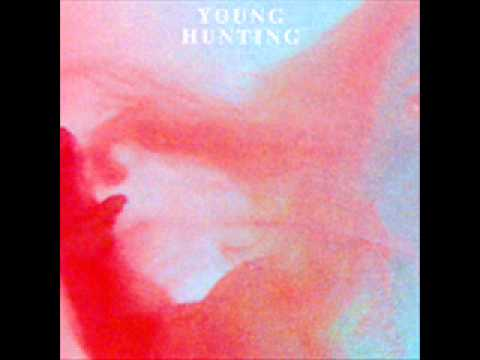 Young Hunting - Into Yr Mind