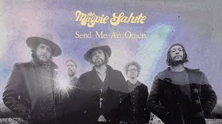 "The Magpie Salute ~ ""Send Me An Omen"""