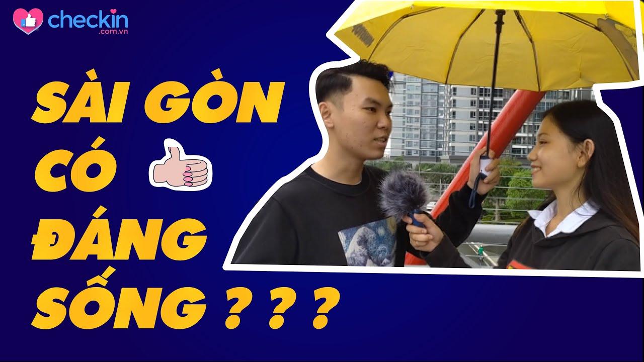 Sài Gòn là nơi ĐÁNG SỐNG hay chỉ là nơi PHÁT TRIỂN SỰ NGHIỆP ?