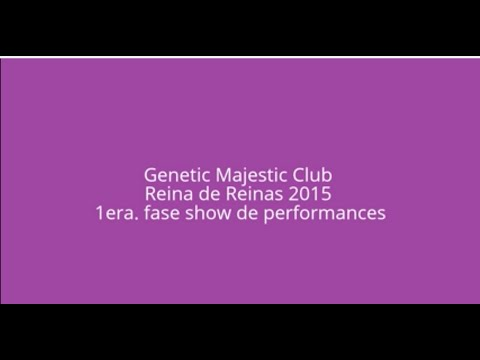 1era Fase Reina de Reinas en Genetic Majestic Club