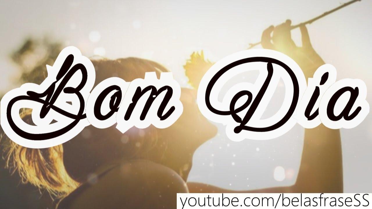Frases De Bom Dia Bom Dia Amigos Video De Bom Dia