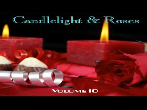 Candlelight & Roses Vol  10 GMB