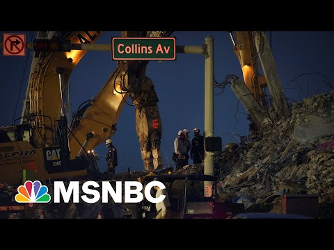 Surfside Condo Collapse Death Toll Climbs To 46  MSNBC