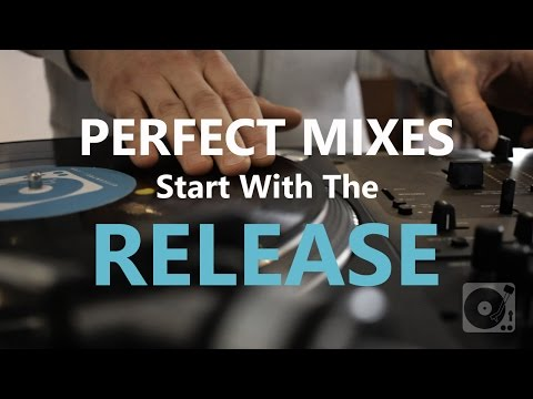 DJ Tips - The Release: The Most Important Mix and Scratch Technique You Might Learn