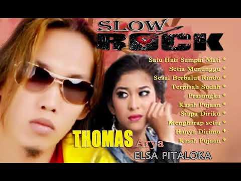 Free Download Satu Hati Sampai Mati Ll Non Stop Slow Rock Thomas Arya Dan Elsa Pitaloka Mp3 dan Mp4