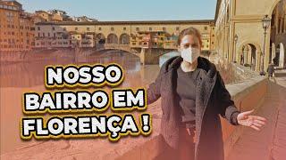 TOUR PELO NOSSO BAIRRO EM FLORENÇA 🇮🇹 COMO É MORAR NO CENTRO HISTÓRICO?