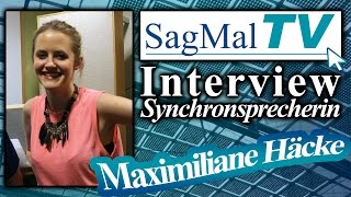 SagMalTV // Interview: Synchronsprecherin Maximiliane Häcke