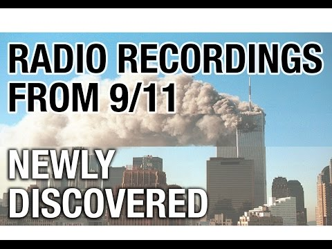 9/11 Radio (Unheard Recordings) Recorded on the Day Itself from Scanning Across the Stations