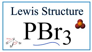 PBr3 Lewis Structure - How to Draw the Lewis Structure for ...